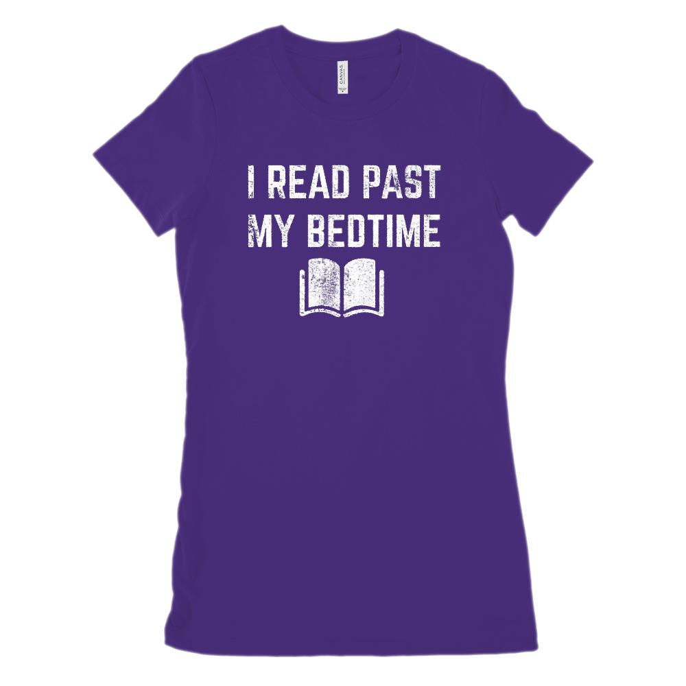 (Women's BC 6004 Soft Tee) I Read Past My Bedtime (white font on dark tees) Graphic T-Shirt Tee BOXELS