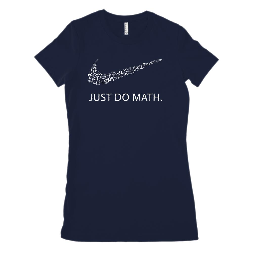 (Women's BC 6004 Soft Tee) Just Do Math Mathematics Geek Nerd