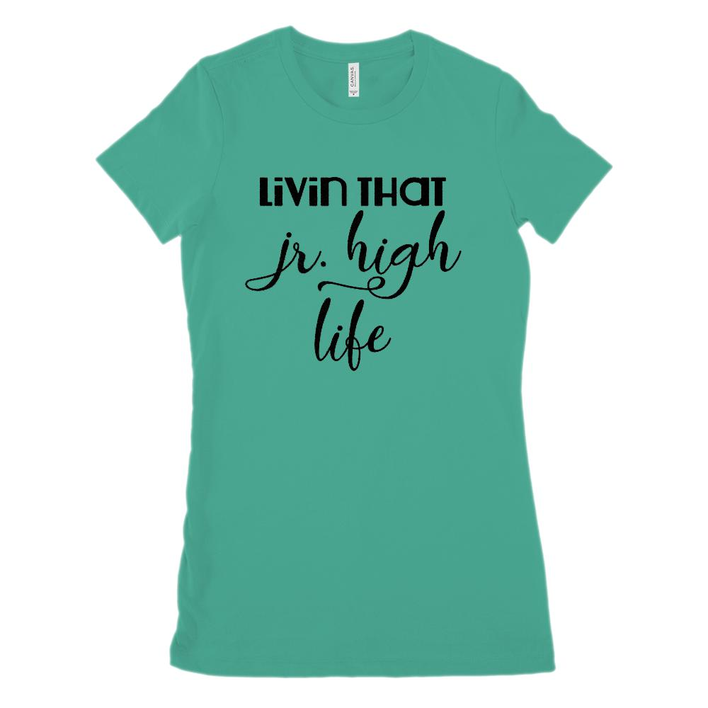 (women's BC 6004 Soft Tee) Livin That Jr. High Life Teacher Student Graphic T-Shirt Tee BOXELS