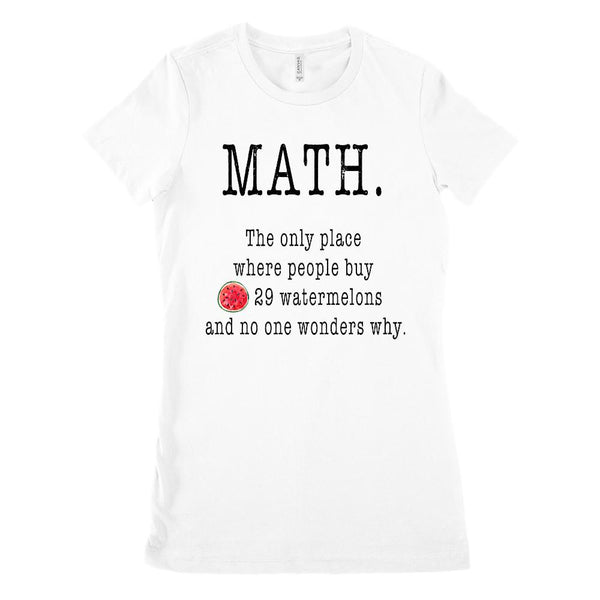 (Women's BC 6004 Soft Tee) Math. The Only Place Where People Buy 29 Watermelons Graphic T-Shirt Tee BOXELS