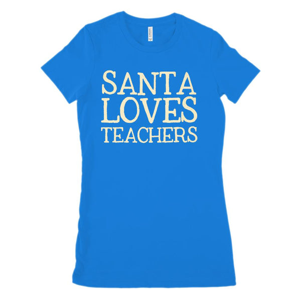 (Women's BC 6004 Soft Tee) Santa Loves Teachers Cream Font Graphic T-Shirt Tee BOXELS
