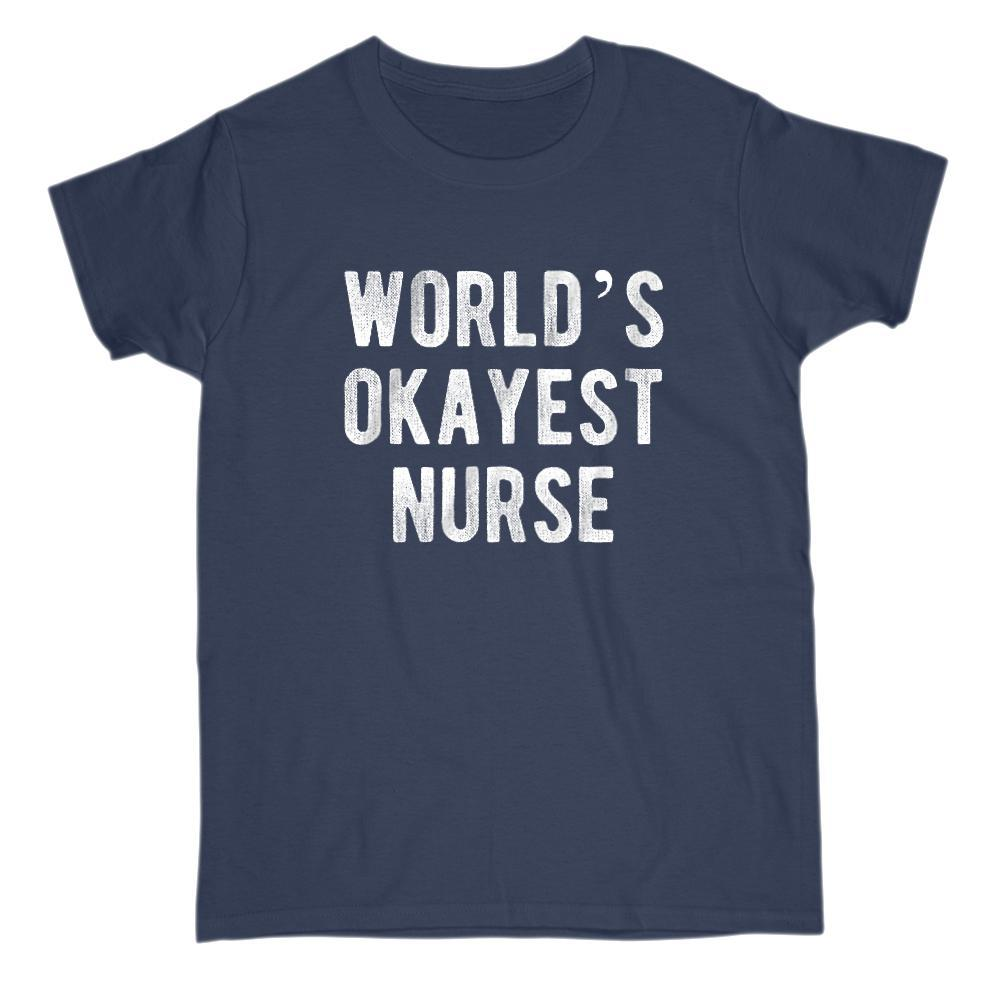 World's OKayest Nurse Funny Graphic Saying t-shirt Graphic T-Shirt Tee BOXELS