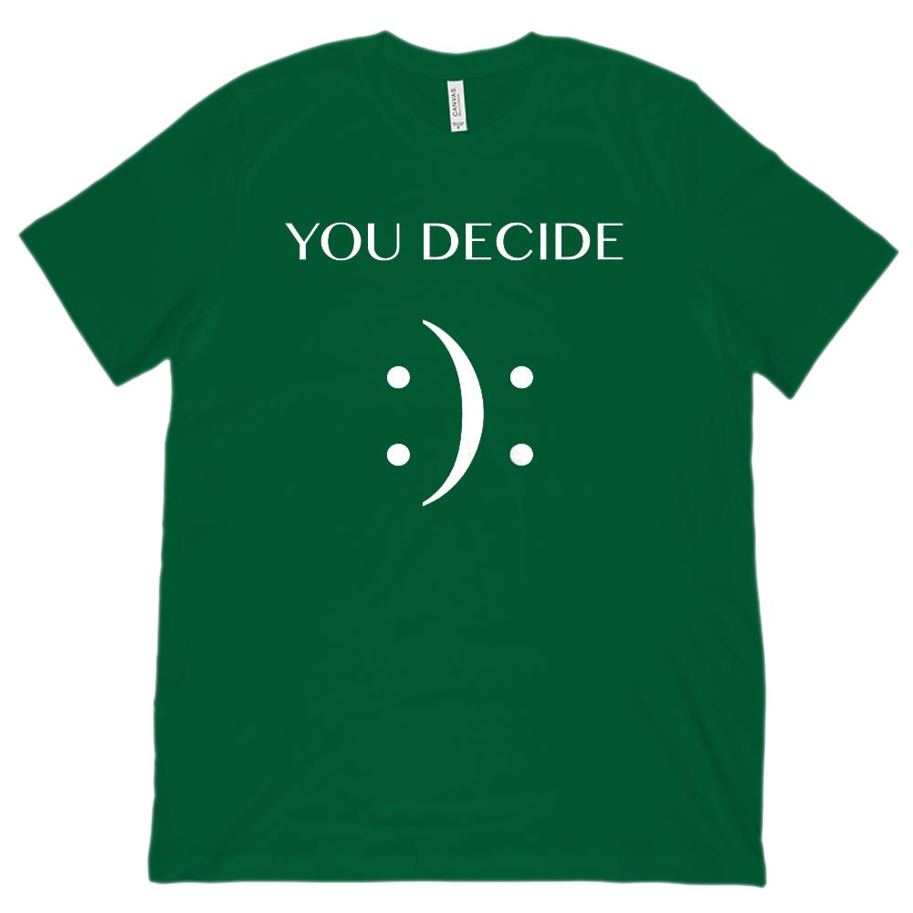 You Decide (happy or sad emoji emoticon) Unisex BC 3001 Soft Tee Graphic T-Shirt Tee BOXELS