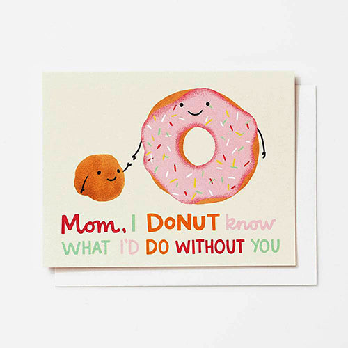 I Donut Know Mom