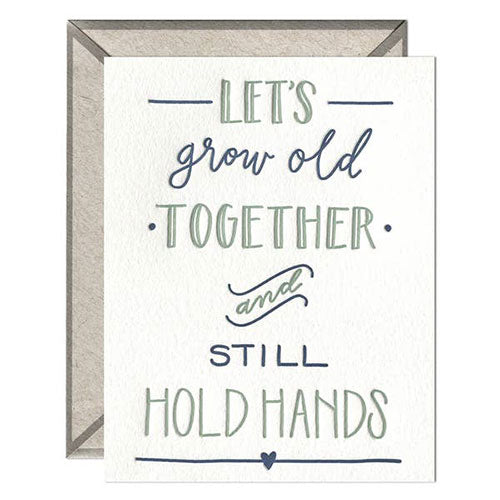 Grow Old & Hold Hands