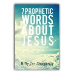 7 Prophetic Words About Jesus