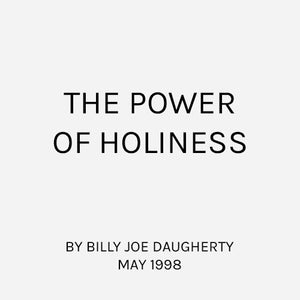 The Power of Holiness