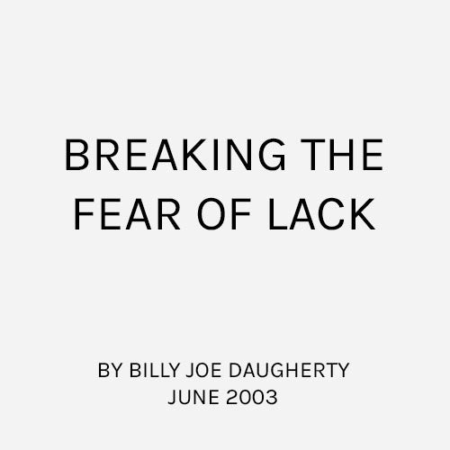 Breaking the Fear of Lack