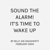 Sound the Alarm! It's Time to Wake Up