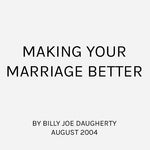 Making Your Marriage Better