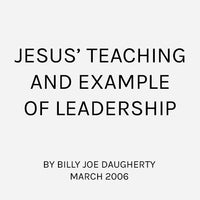 Jesus' Teaching and Example of Leadership