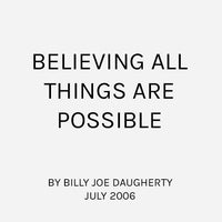 Believing All Things Are Possible
