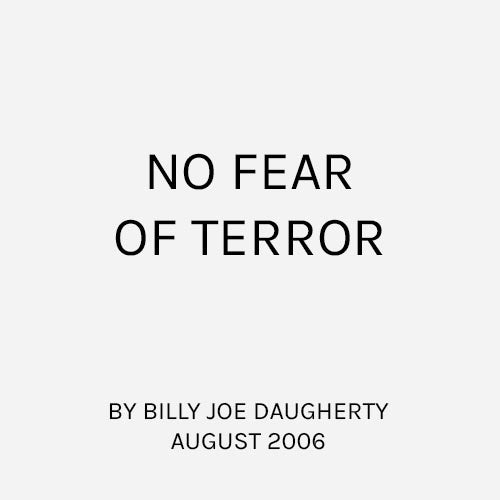 No Fear of Terror