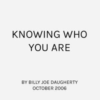 Knowing Who You Are