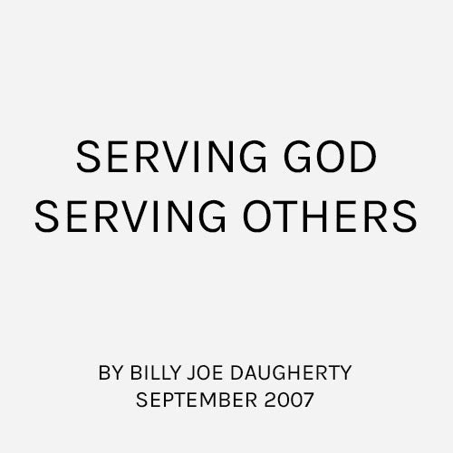 Serving God, Serving Others