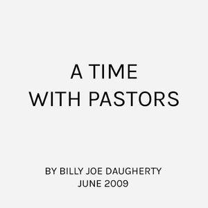 A TIME WITH PASTORS