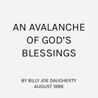 An Avalanche of God's Blessings
