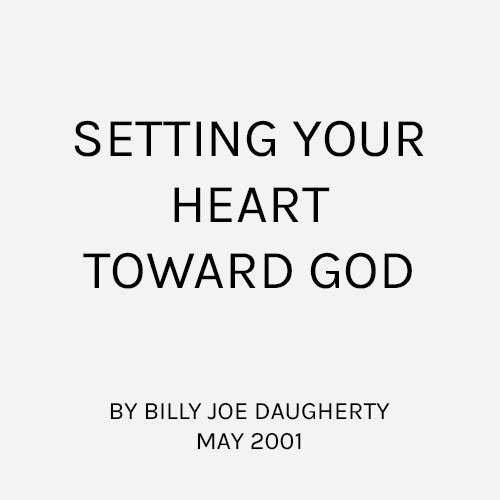 Setting Your Heart Toward God