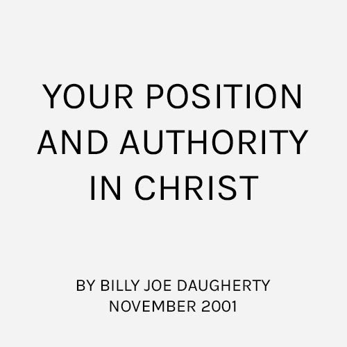 Your Position and Authority in Christ