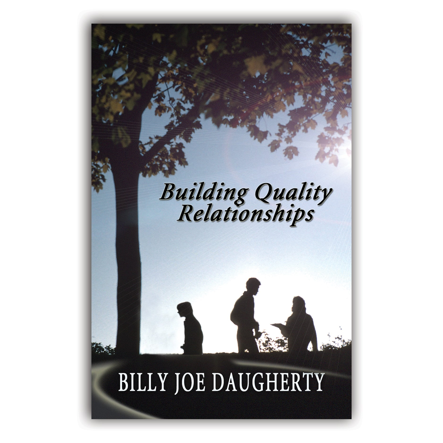Building Quality Relationships