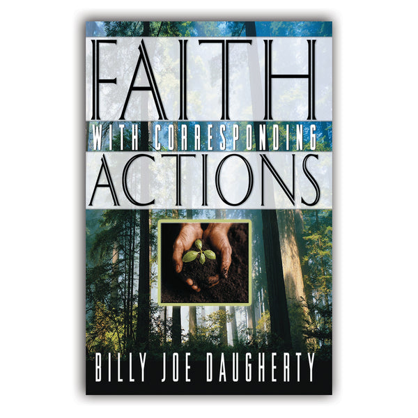 Faith With Corresponding Actions