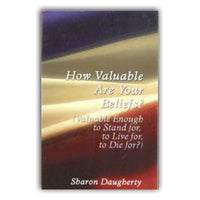 How Valuable Are Your Beliefs