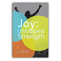 Joy: Untapped Strength