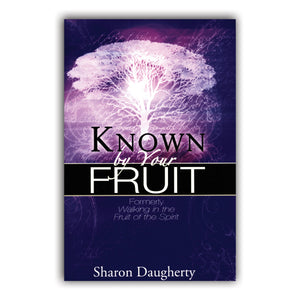 Known By Your Fruit