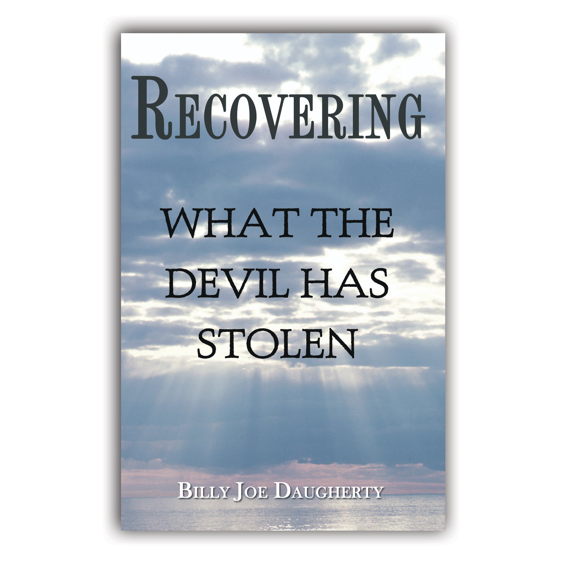 Recovering What The Devil Has Stolen
