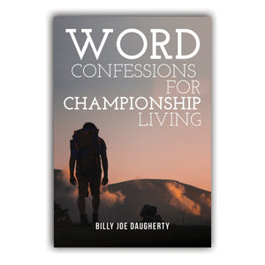 Word Confessions For Championship Living