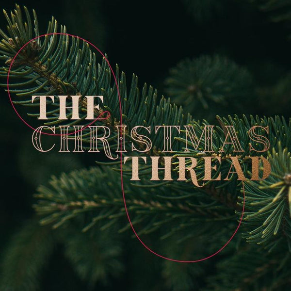 Christmas Production 2018 - The Christmas Thread