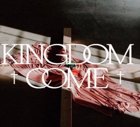 Easter Production 2020 - Kingdom Come