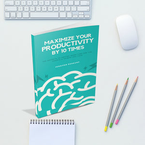 Maximize Your Productivity By 10 Times Digital Book/Workbook Combo