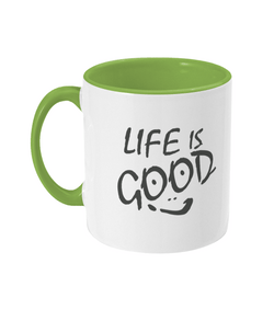 Two Toned Mug 11oz Life is good - Ceramic / White / Light Green- 2B Lady