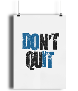 A4 Fine Art Bamboo Print - Portrait Don't Quit - White- 2B Lady