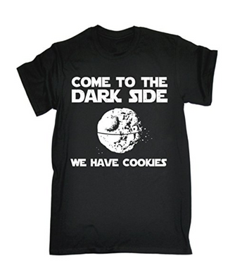 COME TO THE DARK SIDE COOKIES Printed T-shirt