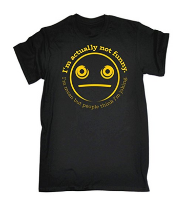 IM ACTUALLY NOT FUNNY IM MEAN Printed T-shirt