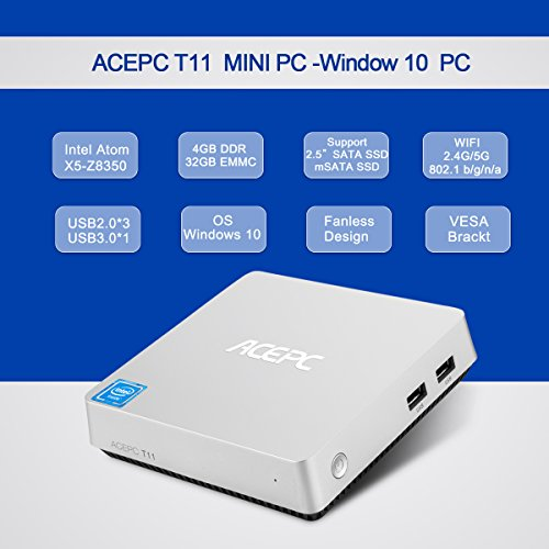Mini PC ACEPC T11 Fanless Mini Desktop Computer Windows 10 64-bit Intel Atom x5-Z8350 Processor up to 1.92 GHz,4GB/32GB,Support Dual Band WiFi/BT 4.0/Dual Output - HDMI/VGA/4K HD,SATA for 2.5 Inch HDD