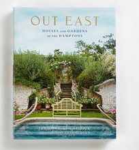 """Out East: Houses and Gardens of the Hamptons"""