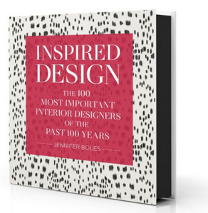 """Inspired Design: The 100 Most Important Designers of the Past 100 Years"" by Jennifer Boles"