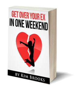 Get Over Your Ex in One Weekend (E-Book - Instant Download)
