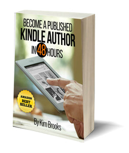 Become a Published Kindle Author in 48 Hours (E-Book Instant Download)