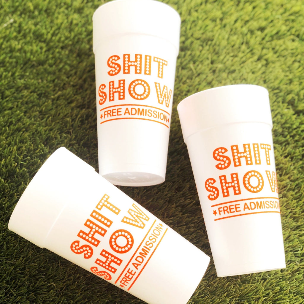 Shit Show Cups