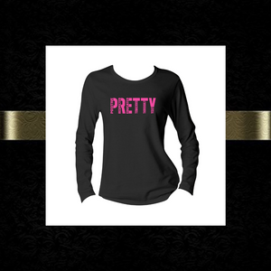 Signature P.R.E.T.T.Y. long sleeve tee