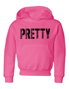 P.R.E.T.T.Y. youth hoodies