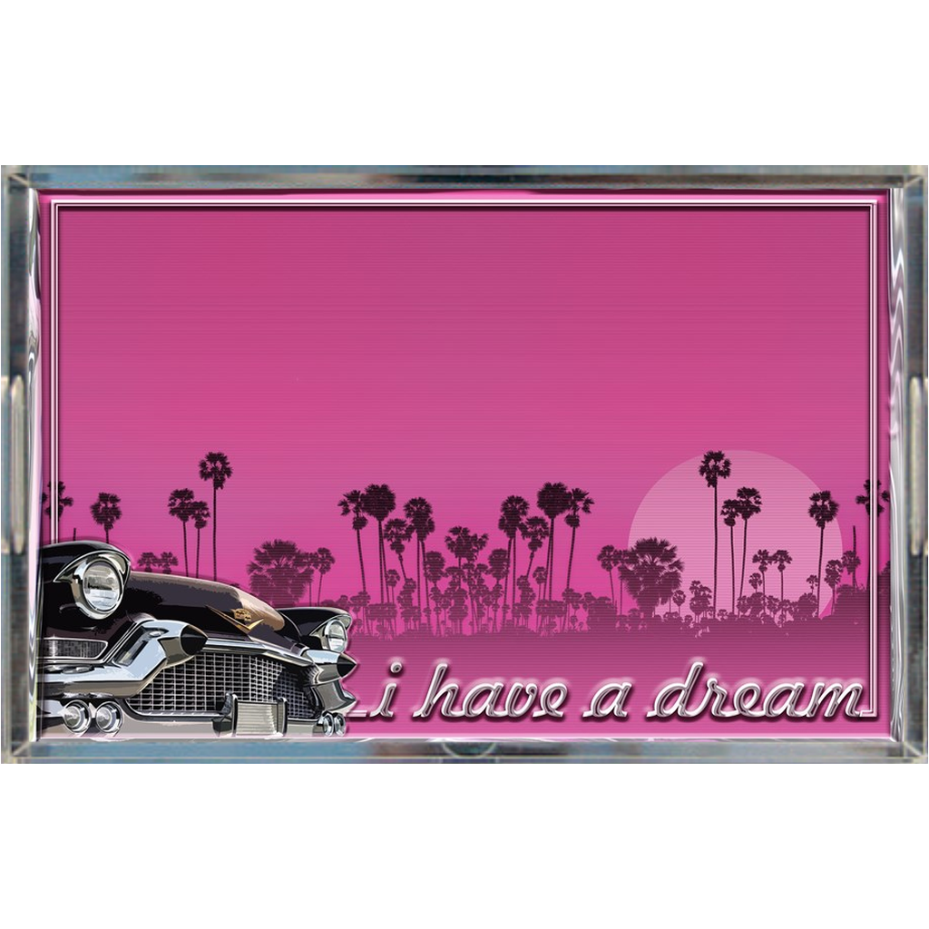 Acrylic tray - I have a dream
