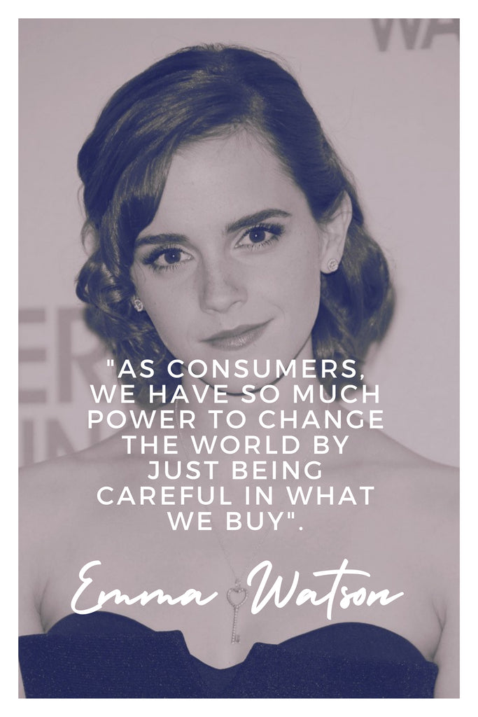 Emma Watson | The Inspirational Women Behind The Slow Fashion Quotes | Rare & Fair