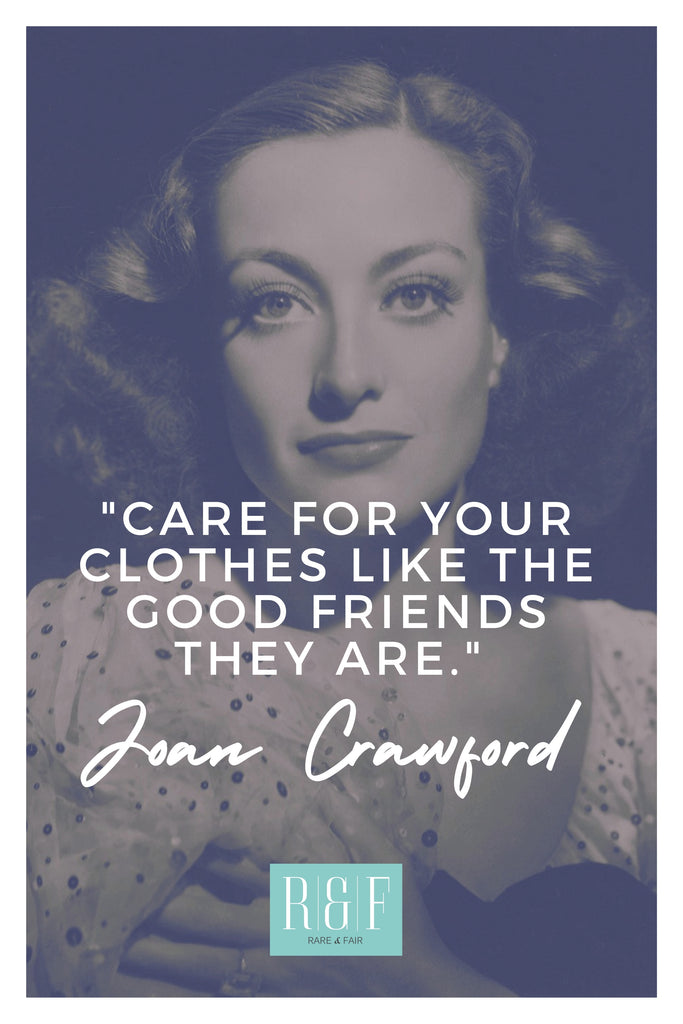 Joan Crawford | The Inspirational Women Behind The Slow Fashion Quotes | Rare & Fair