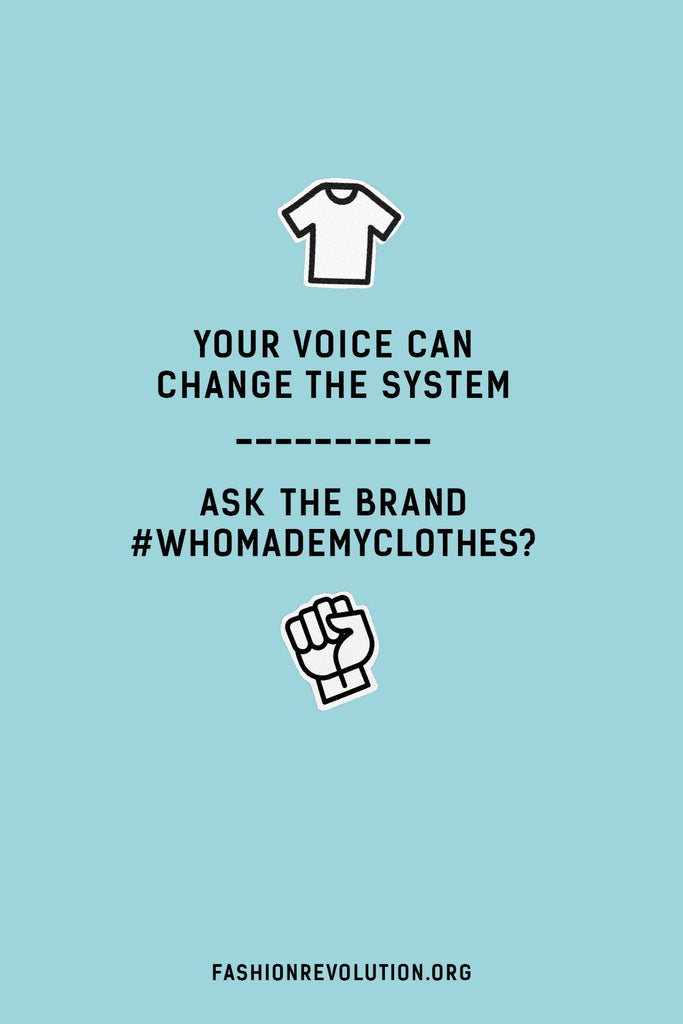 Fashion Revolution Week. Who Made My Clothes? Poster