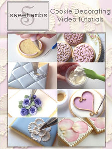 The Complete Guide to Cookie Decorating by Amber Spiegel (Video Tutorials)